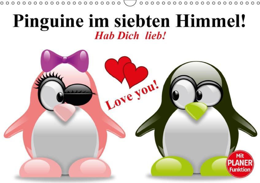 Pinguine im siebten Himmel! (Wandkalender 2017 DIN A3 quer) - Coverbild