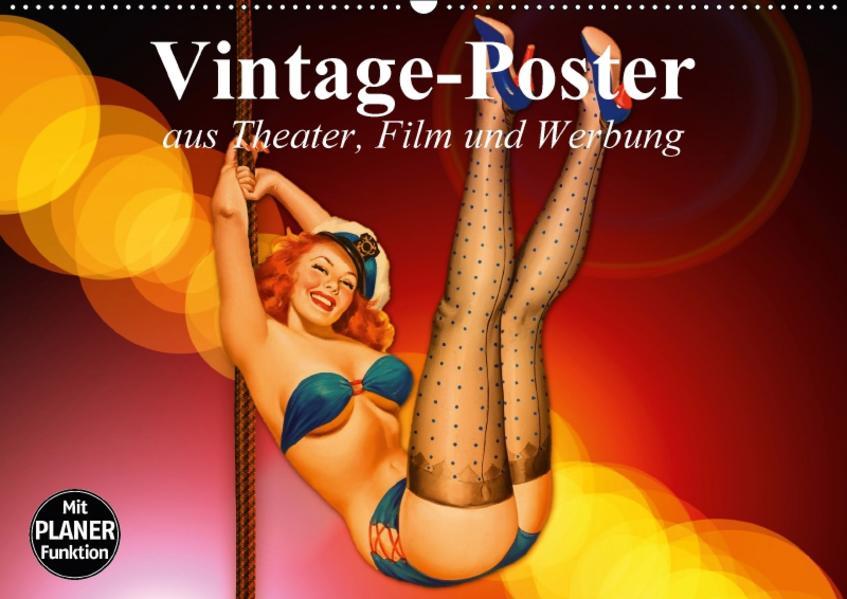 Vintage-Poster aus Theater, Film und Werbung (Wandkalender 2017 DIN A2 quer) - Coverbild