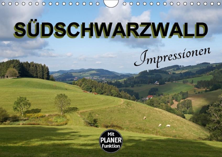 Südschwarzwald - Impressionen (Wandkalender 2017 DIN A4 quer) - Coverbild