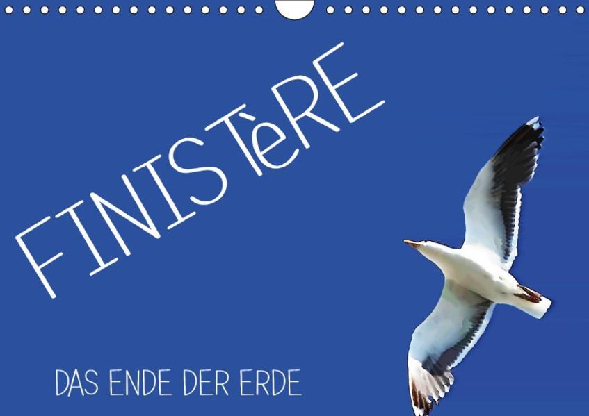 Finistère - Das Ende der Erde (Wandkalender 2017 DIN A4 quer) - Coverbild