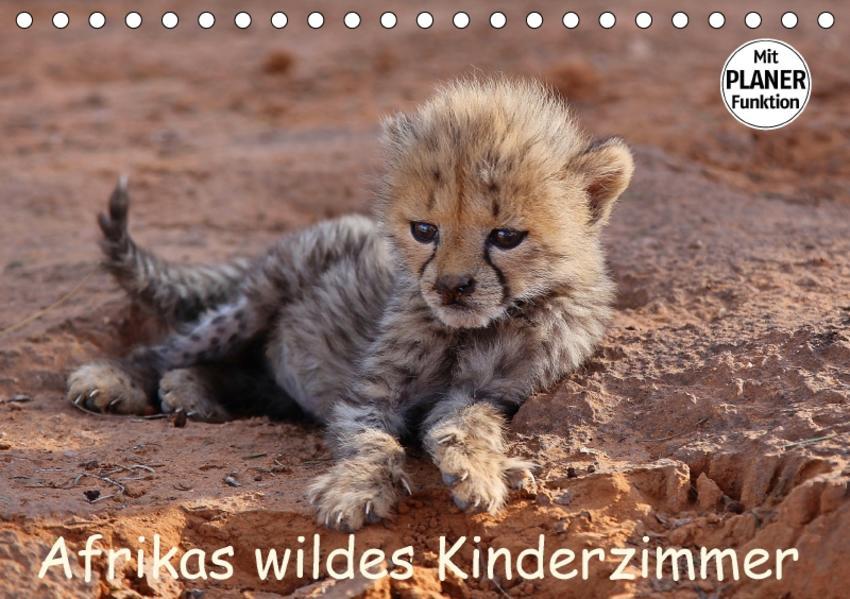 Afrikas wildes Kinderzimmer (Tischkalender 2017 DIN A5 quer) - Coverbild