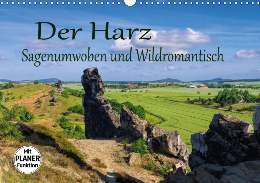 Der Harz - Sagenumwoben und Wildromantisch (Wandkalender 2017 DIN A3 quer) - Coverbild