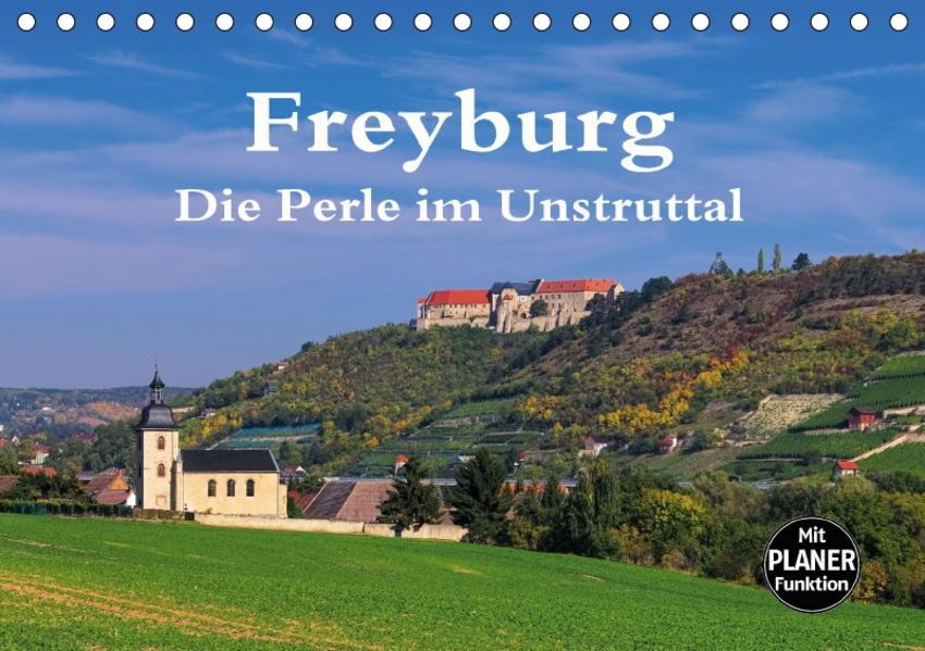 Freyburg - Die Perle im Unstruttal (Tischkalender 2017 DIN A5 quer) - Coverbild