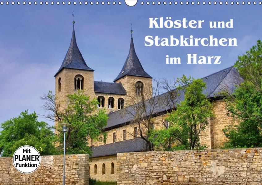 Klöster und Stabkirchen im Harz (Wandkalender 2017 DIN A3 quer) - Coverbild