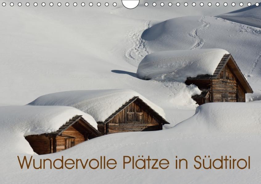 Wundervolle Plätze in Südtirol (Wandkalender 2017 DIN A4 quer) - Coverbild