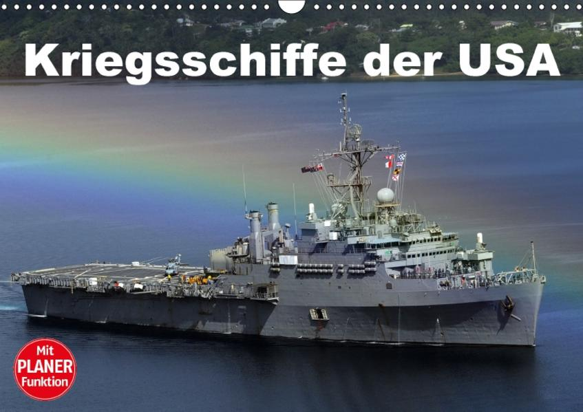 Kriegsschiffe der USA (Wandkalender 2017 DIN A3 quer) - Coverbild