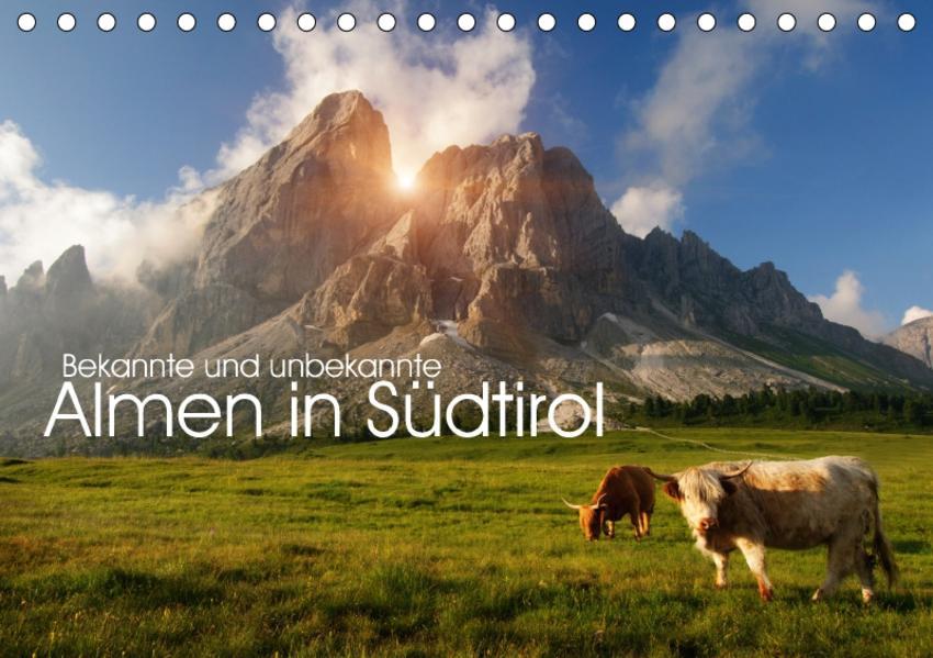Bekannte und unbekannte Almen in Südtirol (Tischkalender 2017 DIN A5 quer) - Coverbild