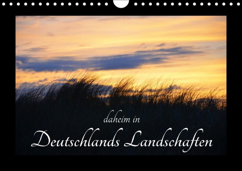 daheim in Deutschlands Landschaften (Wandkalender 2017 DIN A4 quer) - Coverbild