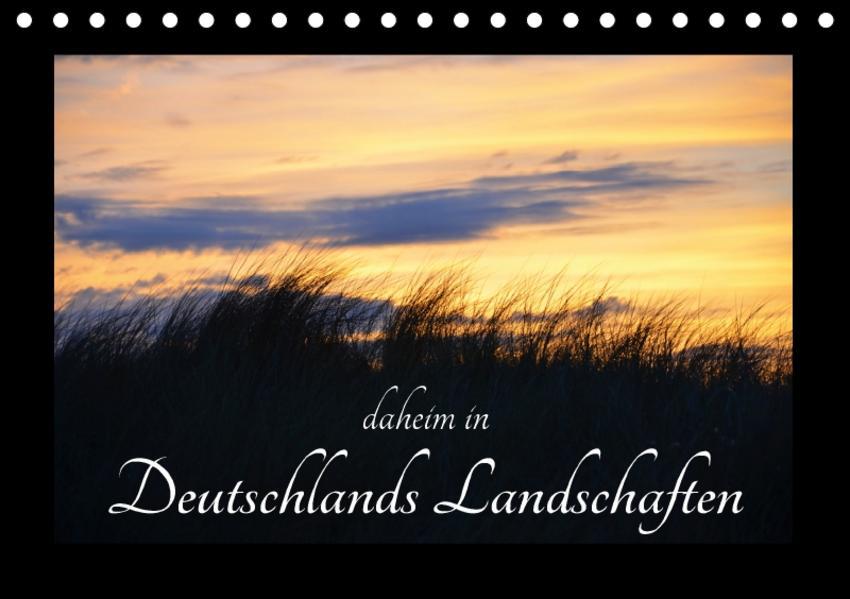 daheim in Deutschlands Landschaften (Tischkalender 2017 DIN A5 quer) - Coverbild