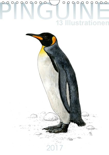 Pinguine - 13 Illustrationen (Wandkalender 2017 DIN A4 hoch) - Coverbild