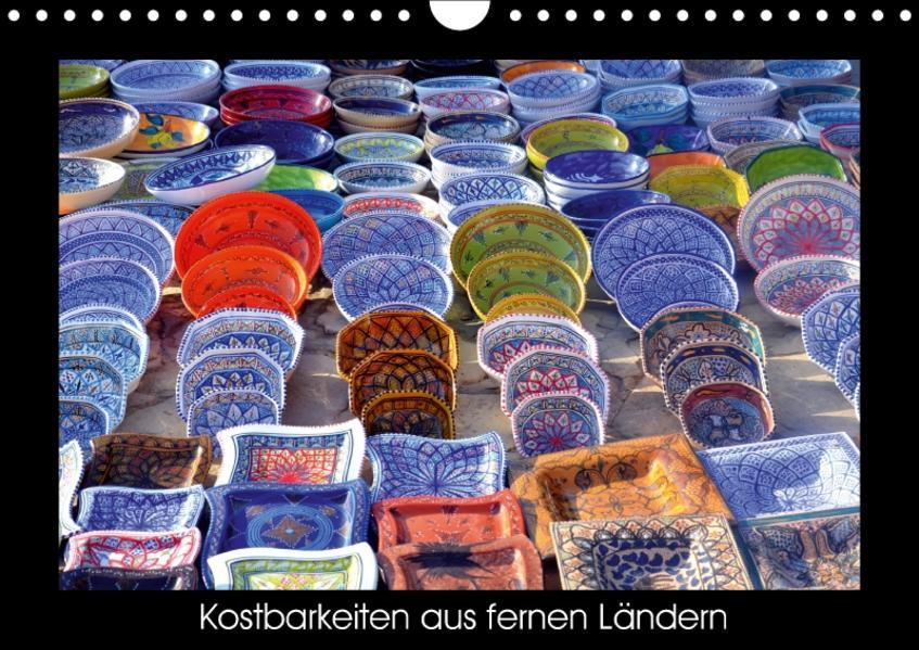 Kostbarkeiten aus fernen Ländern (Wandkalender 2017 DIN A4 quer) - Coverbild