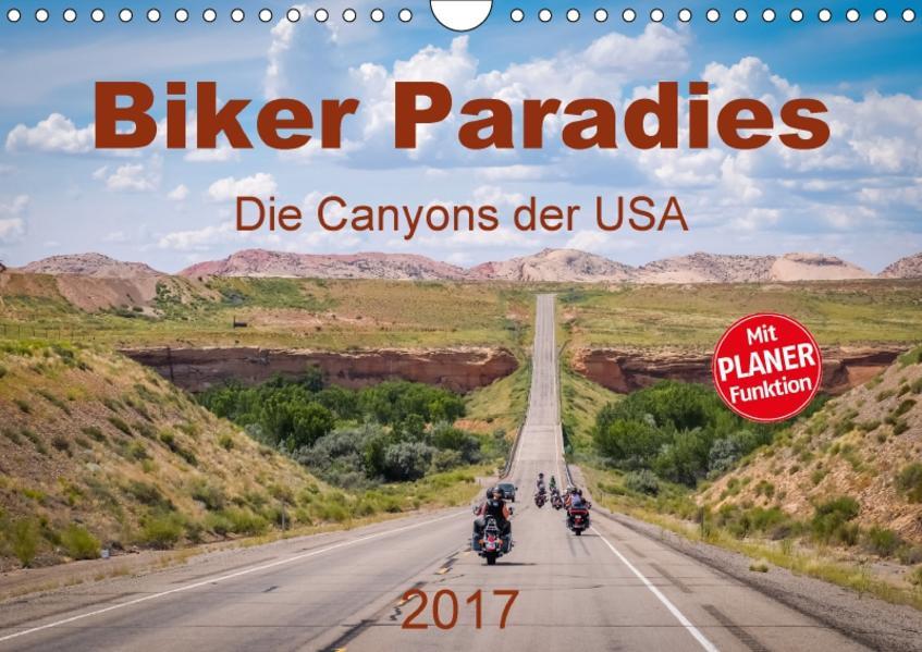 Biker Paradies - Die Canyons der USA (Wandkalender 2017 DIN A4 quer) - Coverbild