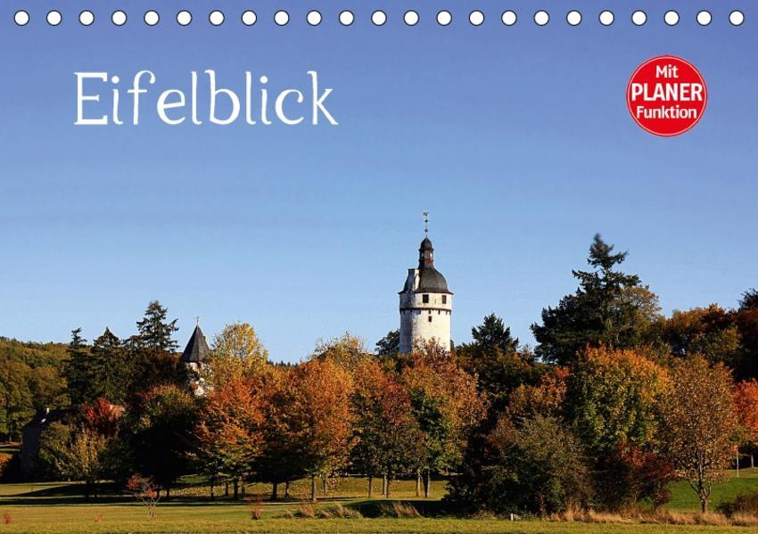 Eifelblick (Tischkalender 2017 DIN A5 quer) - Coverbild