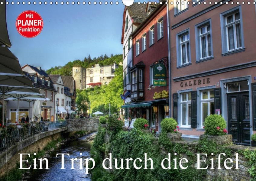 Ein Trip durch die Eifel (Wandkalender 2017 DIN A3 quer) - Coverbild