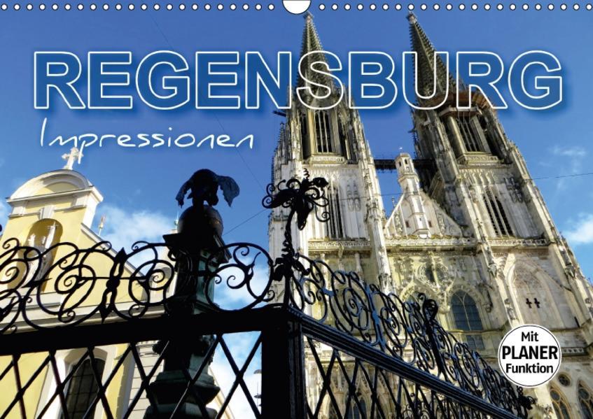 REGENSBURG - Impressionen (Wandkalender 2017 DIN A3 quer) - Coverbild