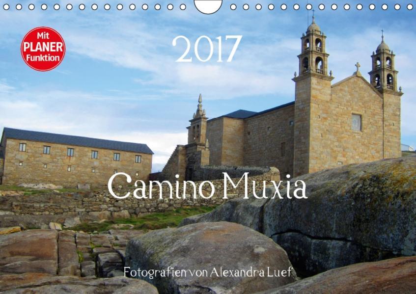 Camino Muxia (Wandkalender 2017 DIN A4 quer) - Coverbild