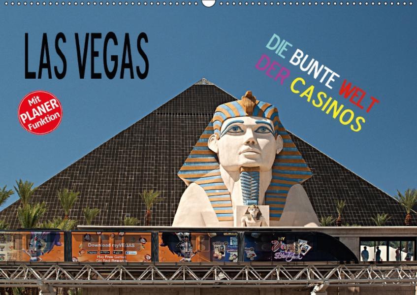 Las Vegas - Die bunte Welt der Casinos (Wandkalender 2017 DIN A2 quer) - Coverbild