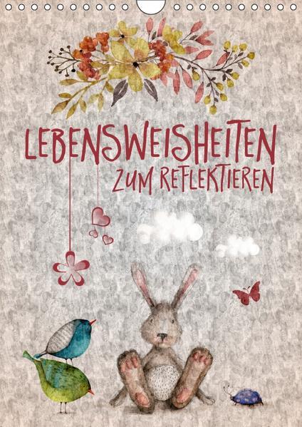 Lebensweisheiten zum Reflektieren (Wandkalender 2017 DIN A4 hoch) - Coverbild