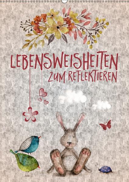 Lebensweisheiten zum Reflektieren (Wandkalender 2017 DIN A2 hoch) - Coverbild