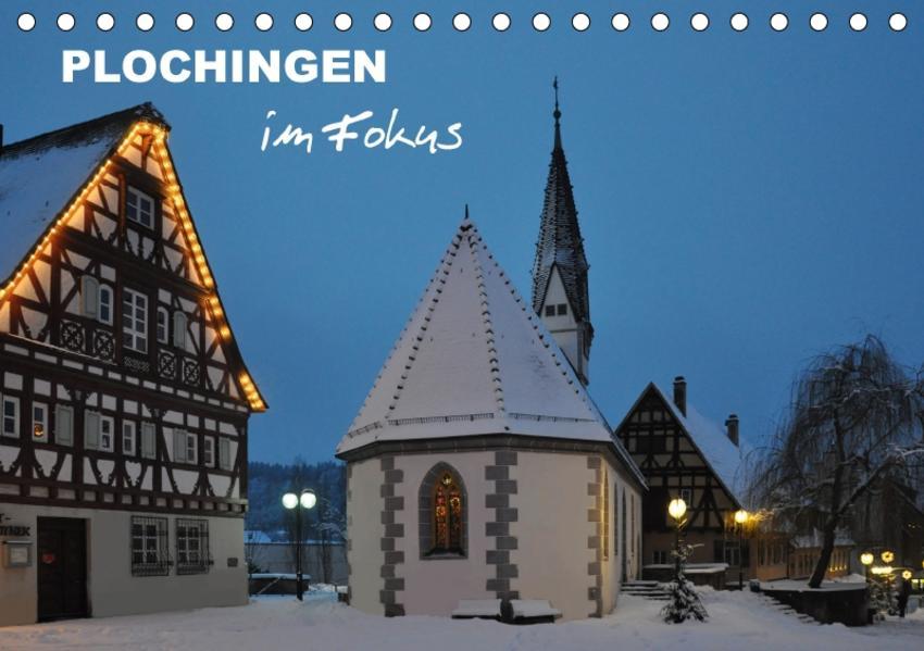 Plochingen im Fokus (Tischkalender 2017 DIN A5 quer) - Coverbild