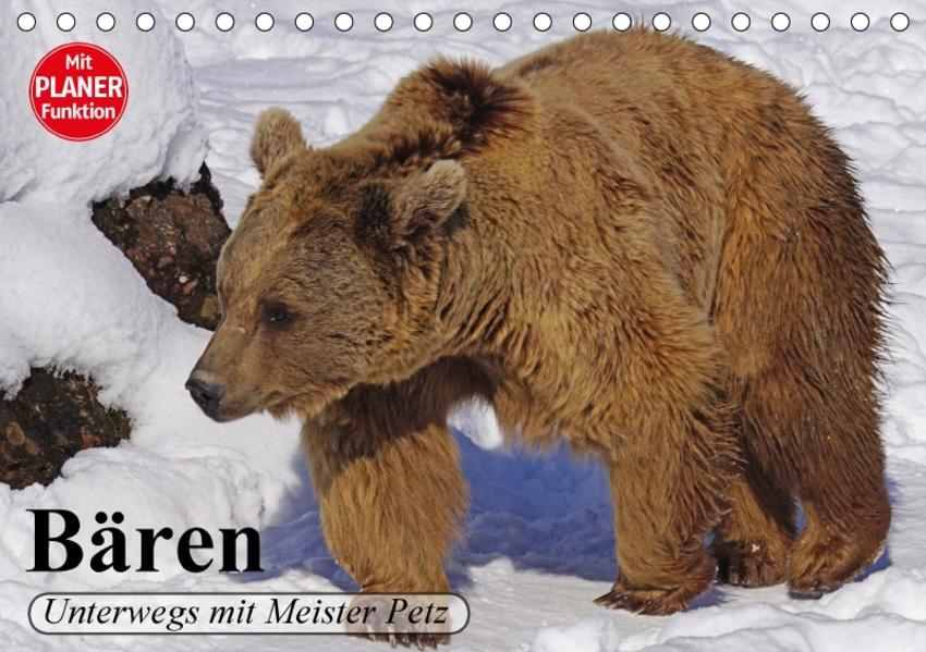 Bären. Unterwegs mit Meister Petz (Tischkalender 2017 DIN A5 quer) - Coverbild