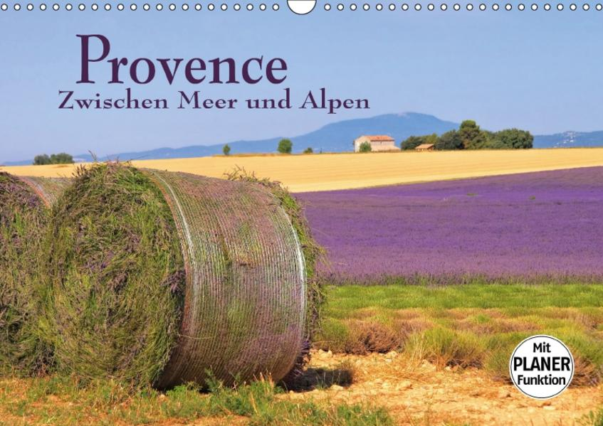 Provence - Zwischen Meer und Alpen (Wandkalender 2017 DIN A3 quer) - Coverbild
