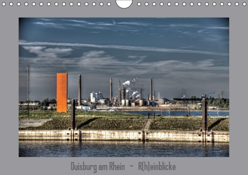 Duisburg am Rhein  -  R(h)einblicke (Wandkalender 2017 DIN A4 quer) - Coverbild