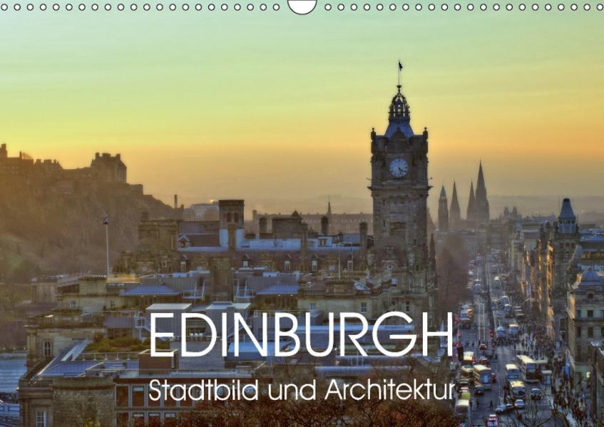 EDINBURGH Stadtbild und Architektur (Wandkalender 2017 DIN A3 quer) - Coverbild