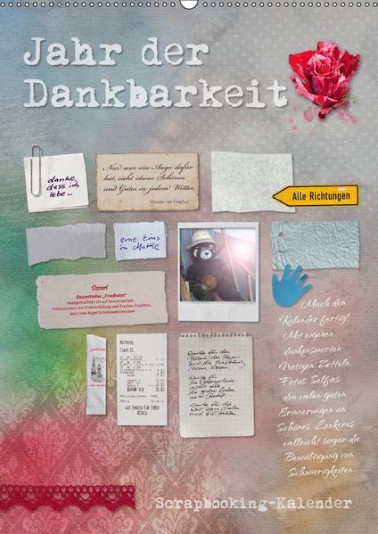 Jahr der Dankbarkeit – Scrapbooking-Kalender (Wandkalender 2017 DIN A2 hoch) - Coverbild
