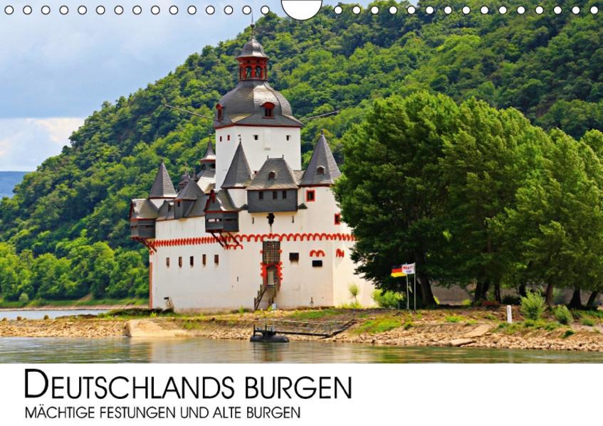 Deutschlands Burgen - mächtige Festungen und alte Burgen (Wandkalender 2017 DIN A4 quer) - Coverbild
