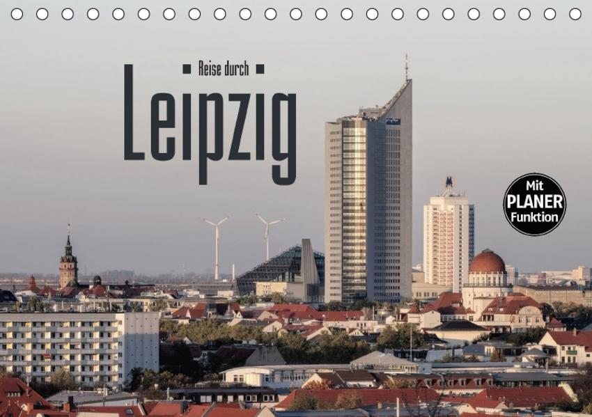 Reise durch Leipzig (Tischkalender 2017 DIN A5 quer) - Coverbild