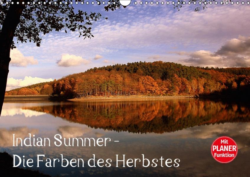 Indian Summer - Die Farben des Herbstes (Wandkalender 2017 DIN A3 quer) - Coverbild