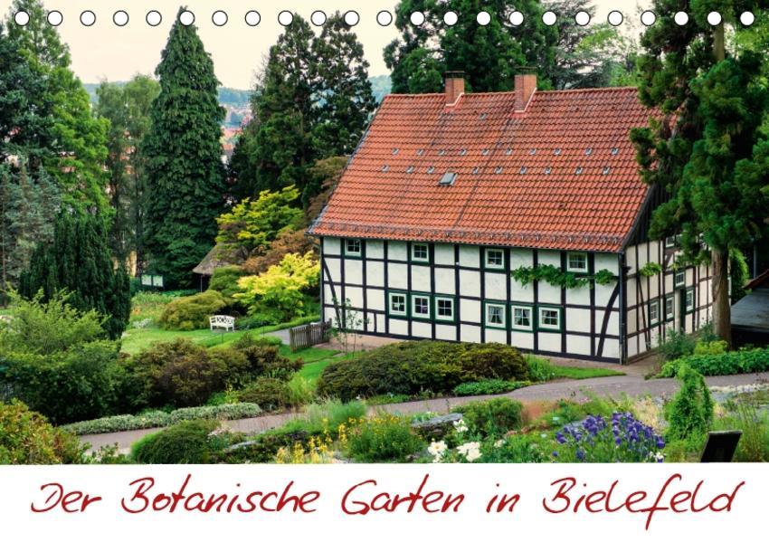 Der Botanische Garten in Bielefeld (Tischkalender 2017 DIN A5 quer) - Coverbild
