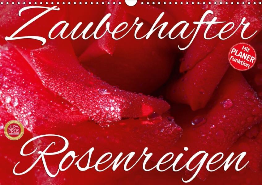 Zauberhafter Rosenreigen (Wandkalender 2017 DIN A3 quer) - Coverbild