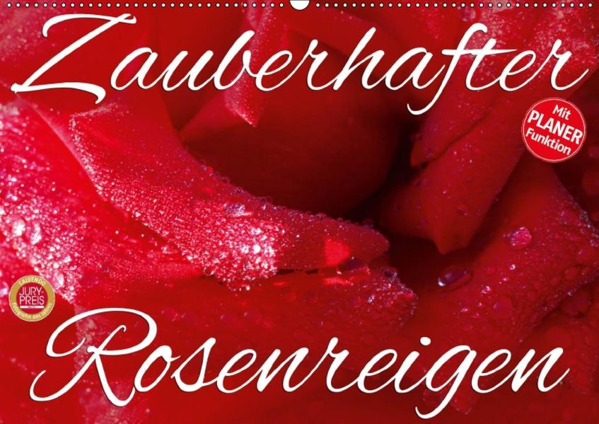 Zauberhafter Rosenreigen (Wandkalender 2017 DIN A2 quer) - Coverbild