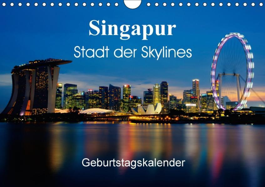 Singapur Stadt der Skylines (Wandkalender 2017 DIN A4 quer) - Coverbild
