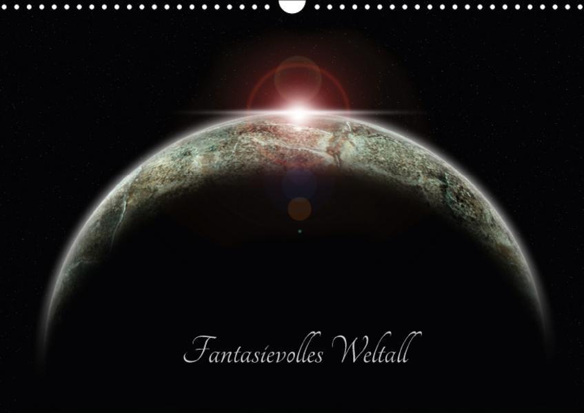 Fantasievolles Weltall (Wandkalender 2017 DIN A3 quer) - Coverbild