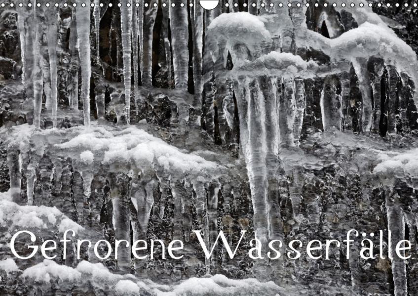 Gefrorene Wasserfälle (Wandkalender 2017 DIN A3 quer) - Coverbild
