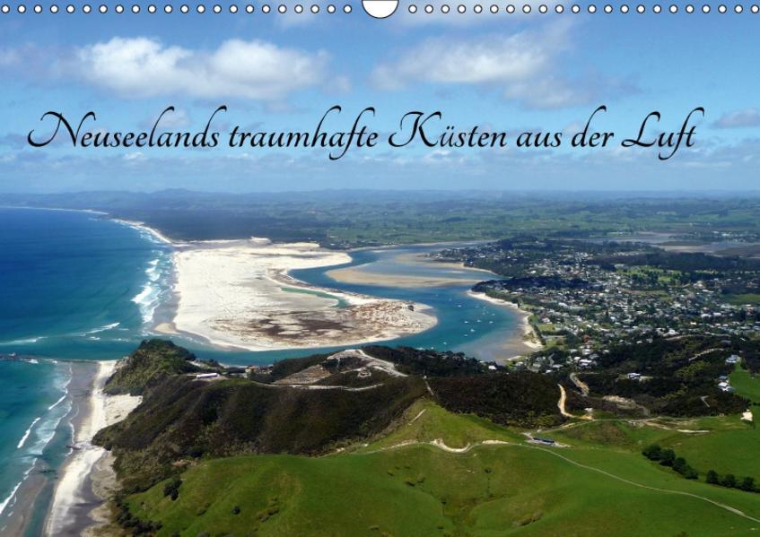 Neuseelands traumhafte Küsten aus der Luft (Wandkalender 2017 DIN A3 quer) - Coverbild