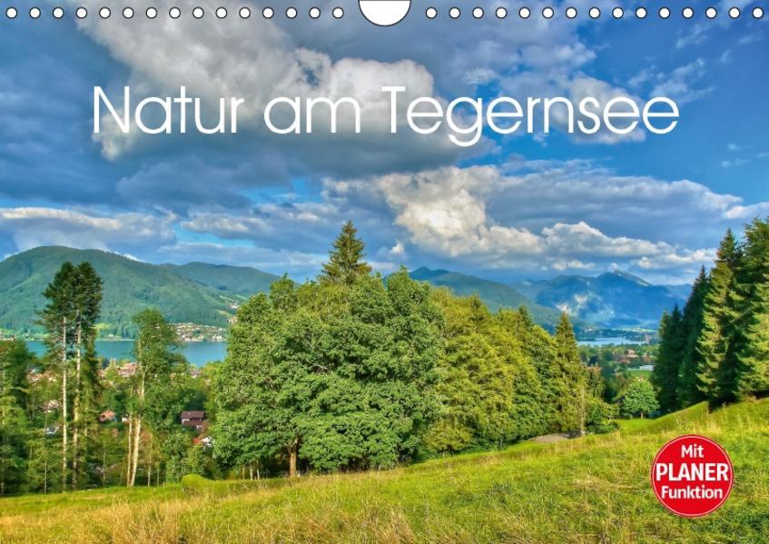 Natur am Tegernsee (Wandkalender 2017 DIN A4 quer) - Coverbild