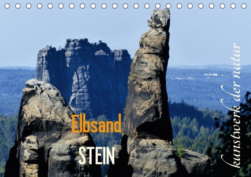 ElbsandSTEIN, kunstwerk der natur (Tischkalender 2017 DIN A5 quer) - Coverbild