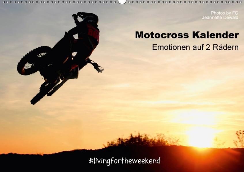 Motocross Kalender - Emotionen auf 2 Rädern (Wandkalender 2017 DIN A2 quer) - Coverbild