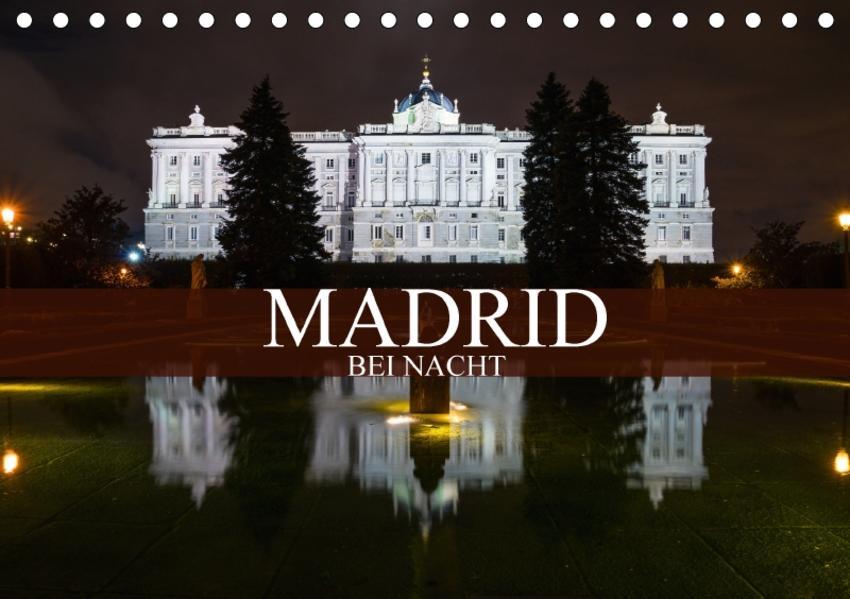 Madrid bei Nacht (Tischkalender 2017 DIN A5 quer) - Coverbild