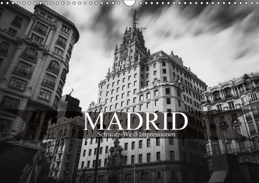 Madrid - Schwarz-Weiß Impressionen (Wandkalender 2017 DIN A3 quer) - Coverbild