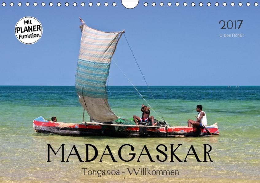 MADAGASKAR Tongasoa - Willkommen (Wandkalender 2017 DIN A4 quer) - Coverbild
