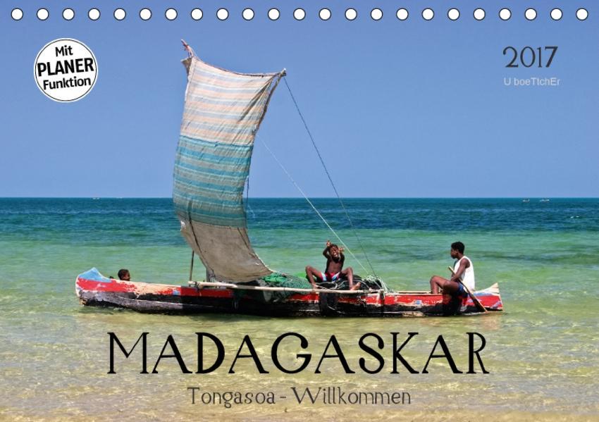MADAGASKAR Tongasoa - Willkommen (Tischkalender 2017 DIN A5 quer) - Coverbild