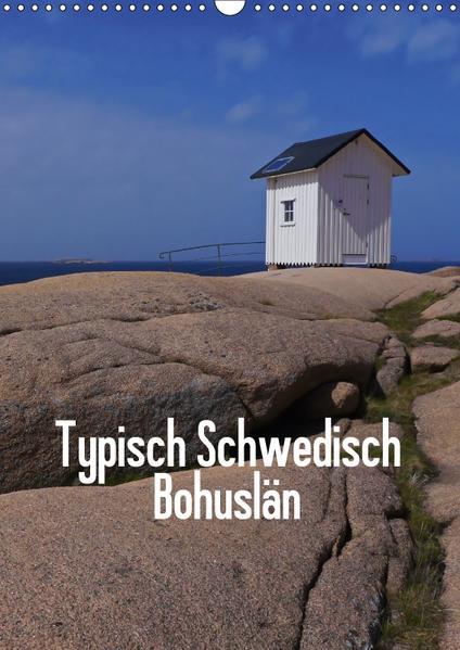 Typisch Schwedisch Bohuslän (Wandkalender 2017 DIN A3 hoch) - Coverbild