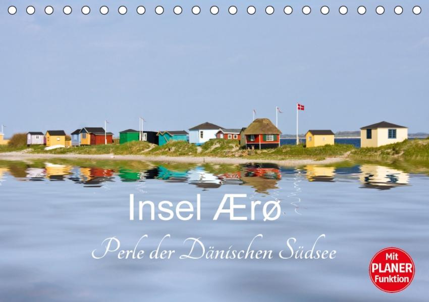 Insel Ærø - Perle der Dänischen Südsee (Tischkalender 2017 DIN A5 quer) - Coverbild