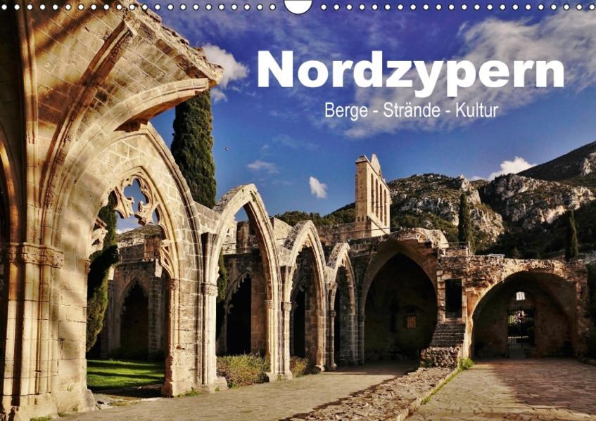 Nordzypern. Berge - Strände - Kultur (Wandkalender 2017 DIN A3 quer) - Coverbild