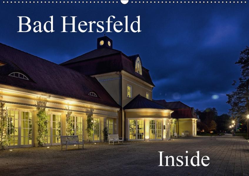 Bad Hersfeld Inside (Wandkalender 2017 DIN A2 quer) - Coverbild